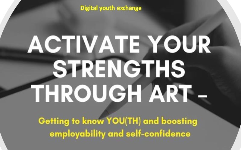 You are currently viewing EU Program Activate your strengths – Digital Youth Exchange